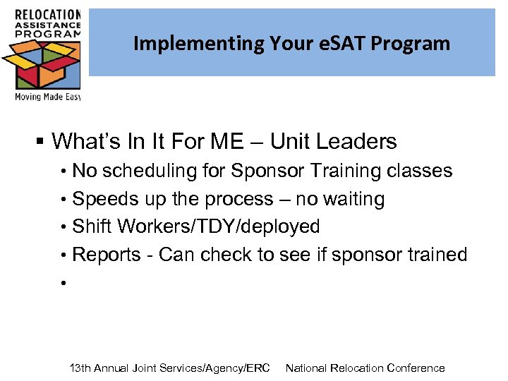 Implementing Your e. SAT Program § What's In It For ME – Unit Leaders