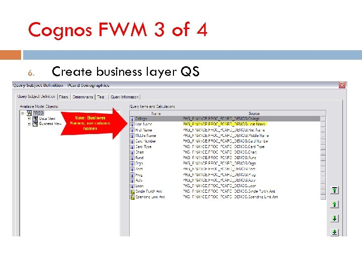 Cognos FWM 3 of 4 6. Create business layer QS
