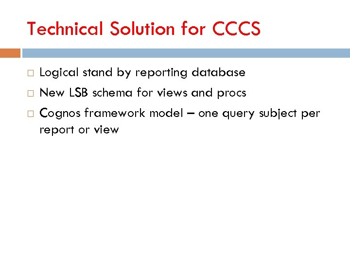 Technical Solution for CCCS Logical stand by reporting database New LSB schema for views