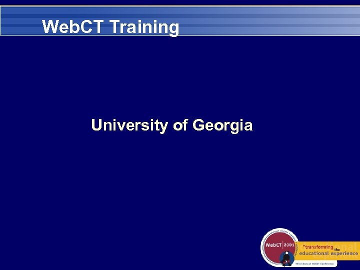 Web. CT Training University of Georgia