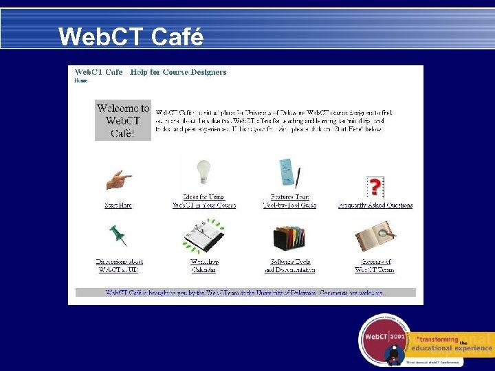 Web. CT Café