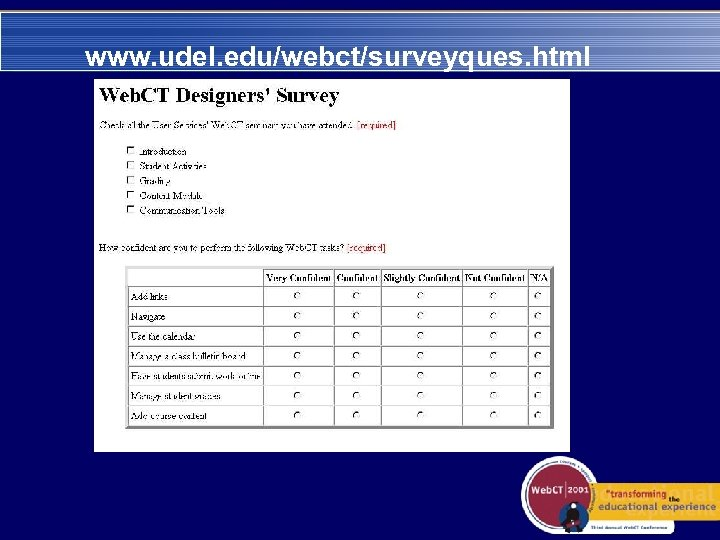 www. udel. edu/webct/surveyques. html