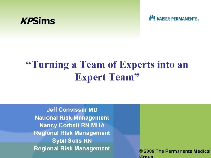 """KPSims """"Turning a Team of Experts into an Expert Team"""" Jeff Convissar MD National"""