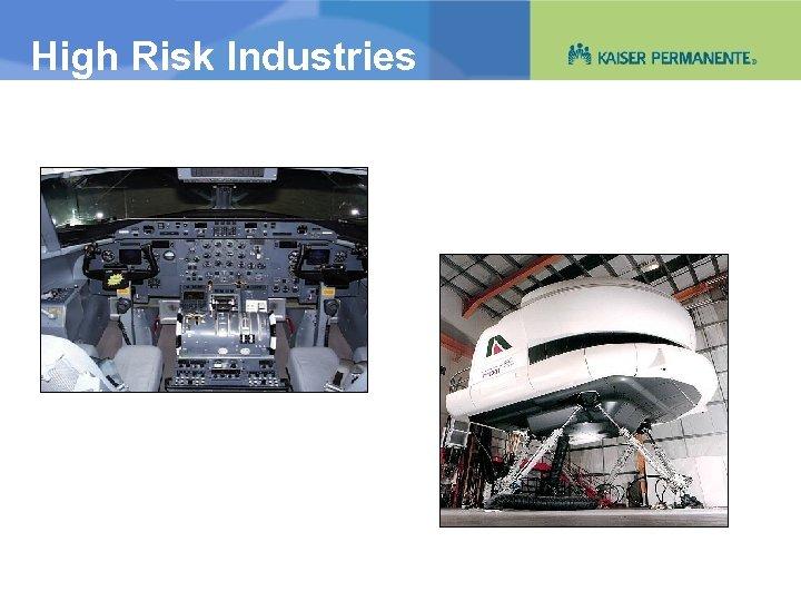 High Risk Industries