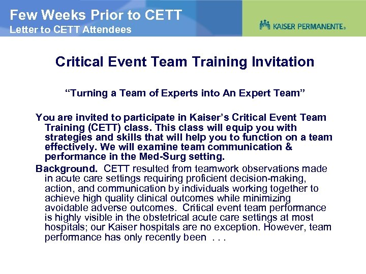 Few Weeks Prior to CETT Letter to CETT Attendees Critical Event Team Training Invitation