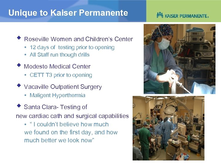 Unique to Kaiser Permanente Roseville Women and Children's Center • 12 days of testing