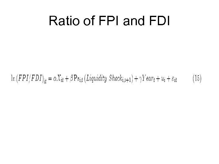 Ratio of FPI and FDI