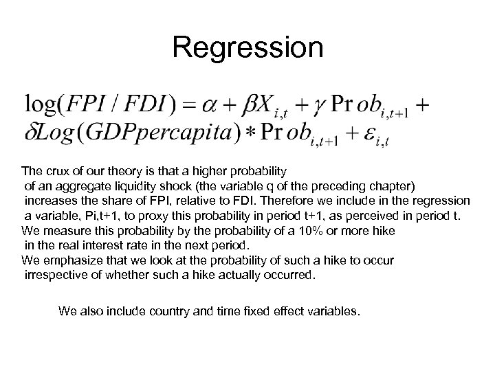 Regression The crux of our theory is that a higher probability of an aggregate