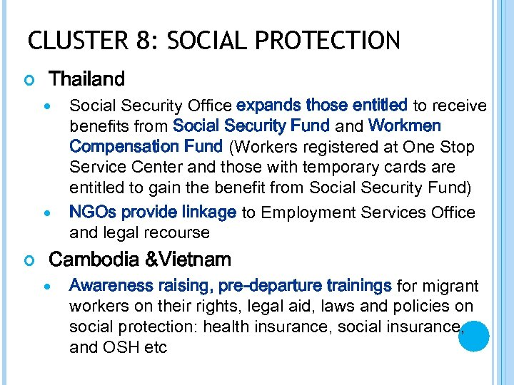 CLUSTER 8: SOCIAL PROTECTION Thailand Social Security Office expands those entitled to receive benefits