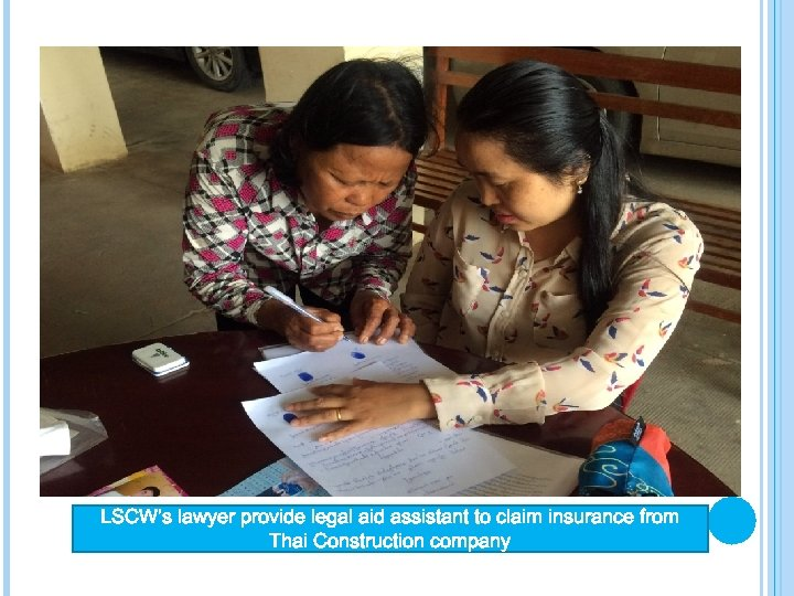 LSCW's lawyer provide legal aid assistant to claim insurance from Thai Construction company