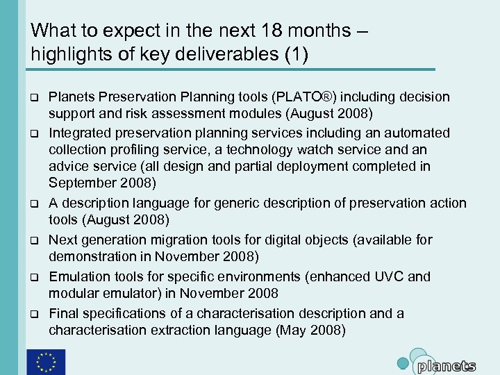 What to expect in the next 18 months – highlights of key deliverables (1)