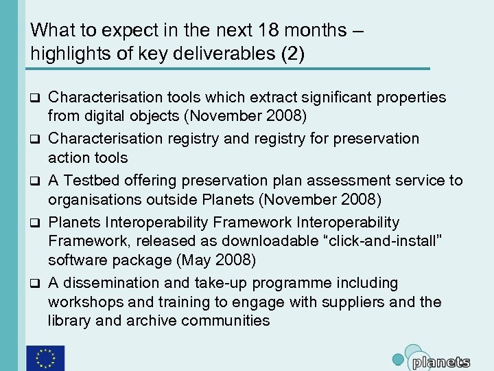 What to expect in the next 18 months – highlights of key deliverables (2)