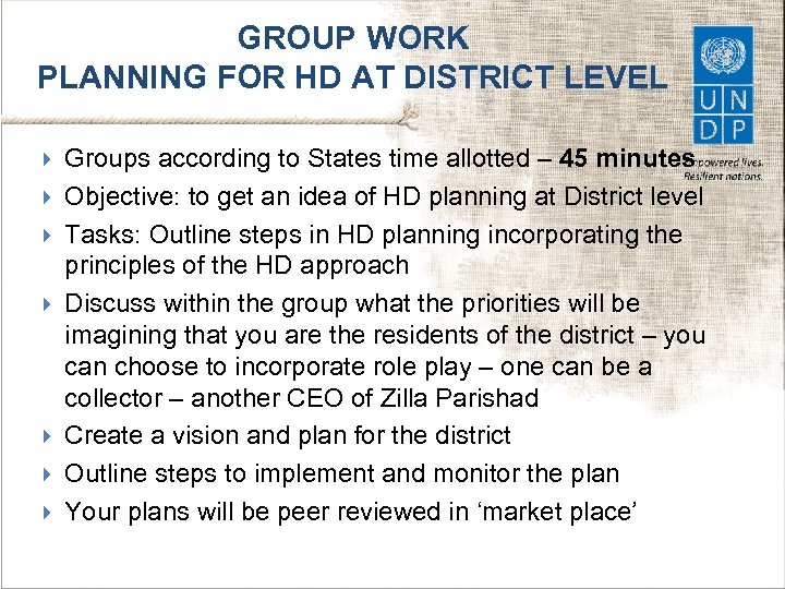 GROUP WORK PLANNING FOR HD AT DISTRICT LEVEL Groups according to States time allotted