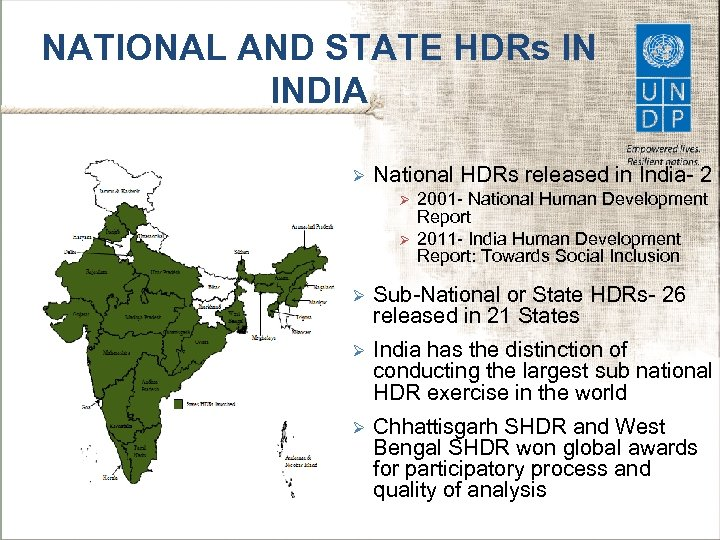 NATIONAL AND STATE HDRs IN INDIA Ø National HDRs released in India- 2 Ø