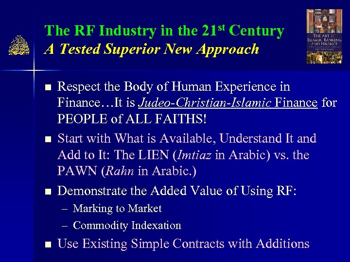 The RF Industry in the 21 st Century A Tested Superior New Approach n