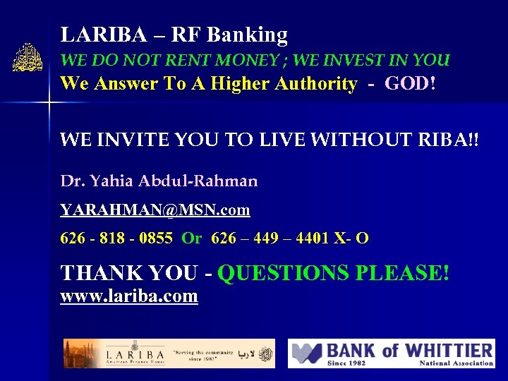 LARIBA – RF Banking WE DO NOT RENT MONEY ; WE INVEST IN YOU