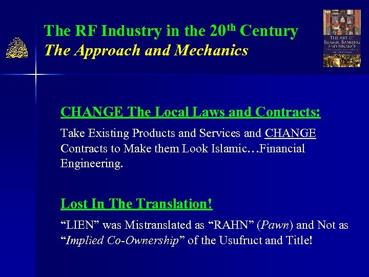 The RF Industry in the 20 th Century The Approach and Mechanics CHANGE The
