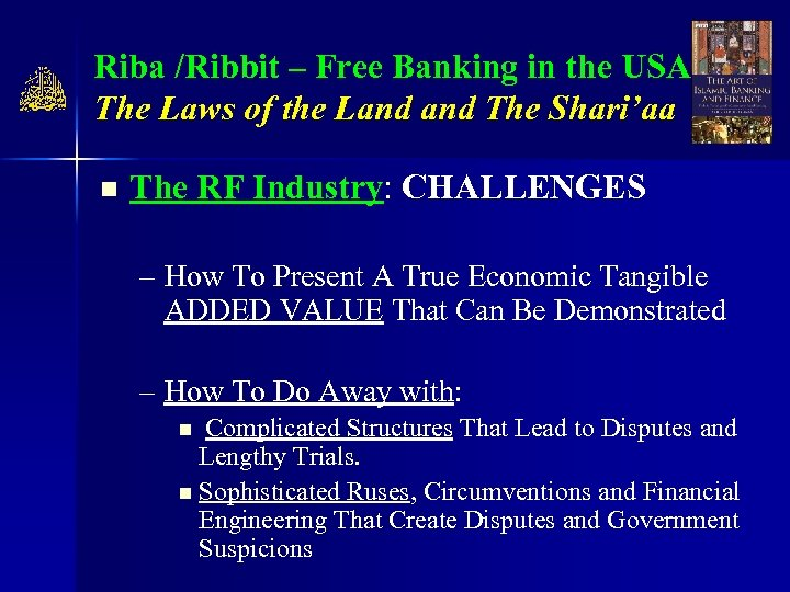 Riba /Ribbit – Free Banking in the USA The Laws of the Land The