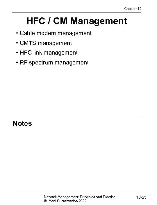 Chapter 10 HFC / CM Management • Cable modem management • CMTS management •