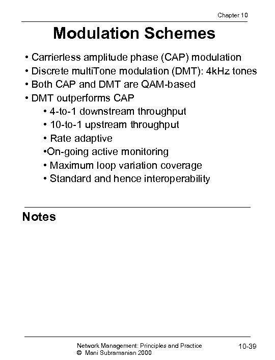 Chapter 10 Modulation Schemes • Carrierless amplitude phase (CAP) modulation • Discrete multi. Tone