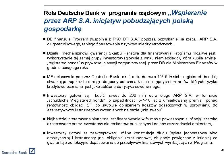 """Rola Deutsche Bank w programie rządowym """"Wspieranie przez ARP S. A. inicjatyw pobudzających polską"""