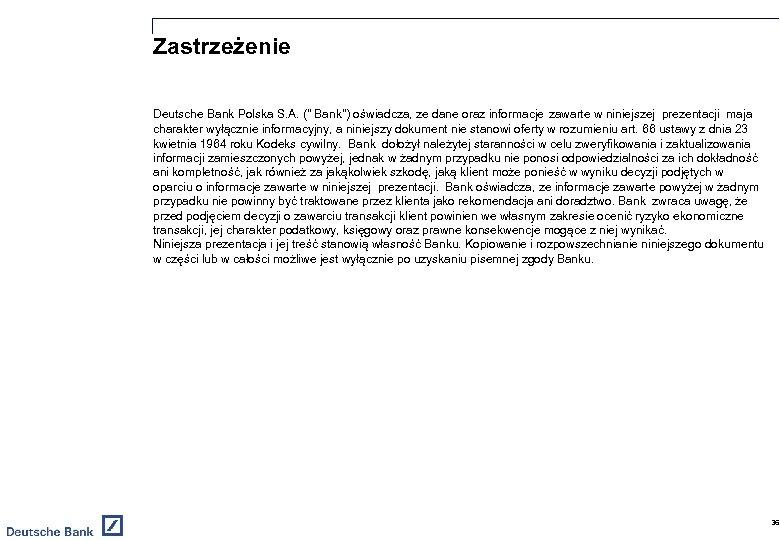 Zastrzeżenie Deutsche Bank Polska S. A. (