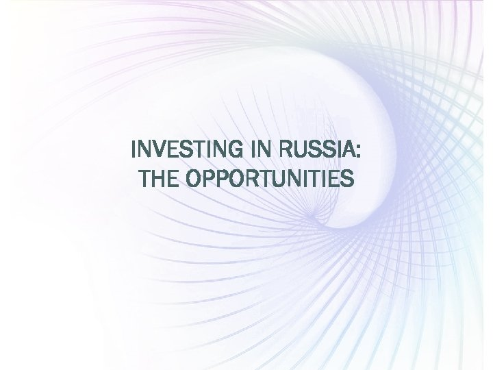 INVESTING IN RUSSIA: THE OPPORTUNITIES PEPELIAEV GROUP Page 15 www. pgplaw. ru