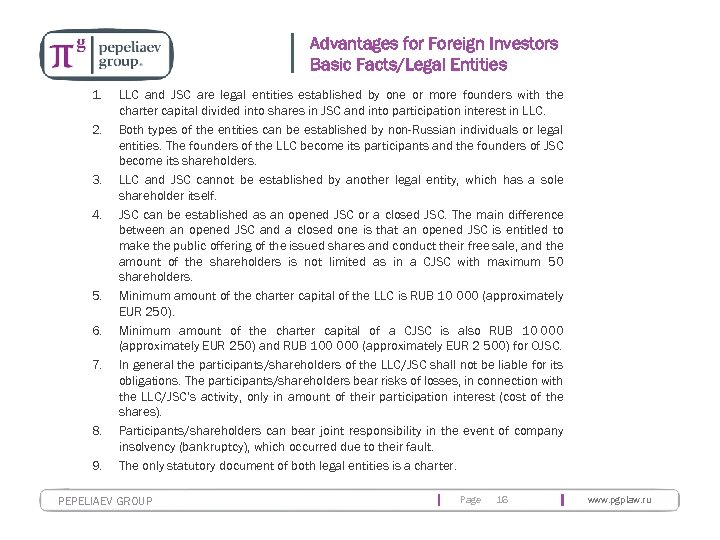 Advantages for Foreign Investors Basic Facts/Legal Entities 1. 2. 3. 4. 5. 6. 7.