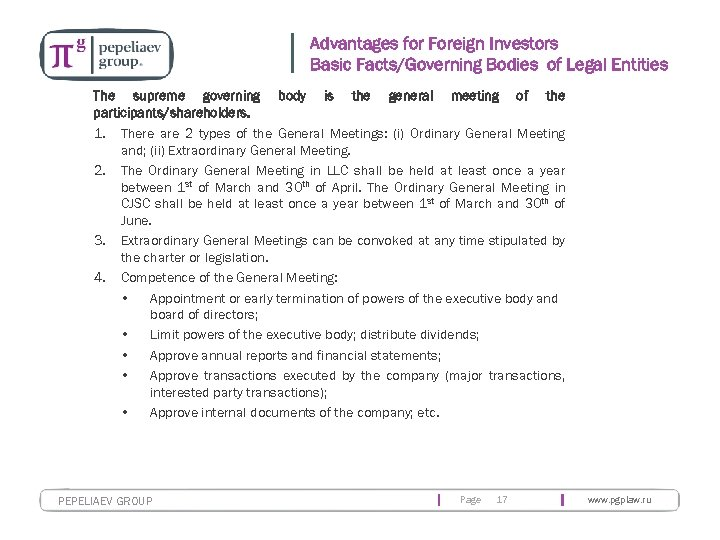 Advantages for Foreign Investors Basic Facts/Governing Bodies of Legal Entities The supreme governing body