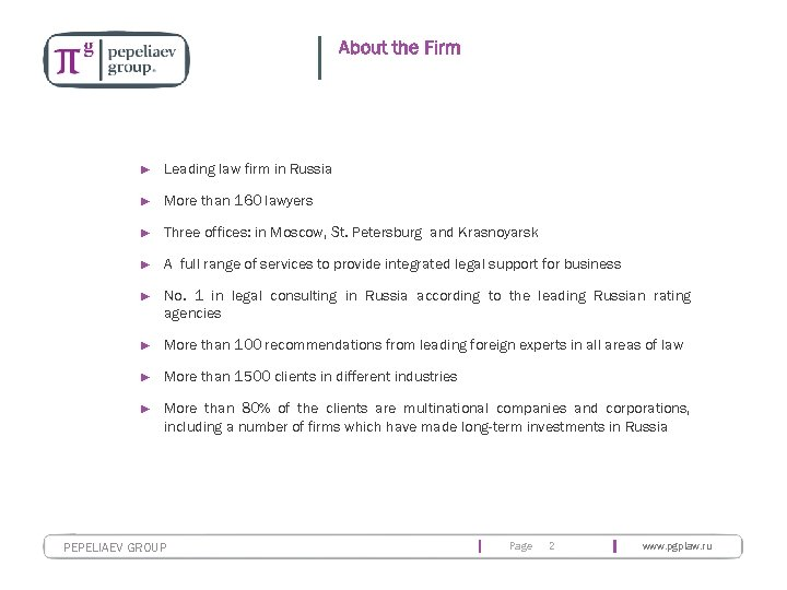 About the Firm ► Leading law firm in Russia ► More than 160 lawyers