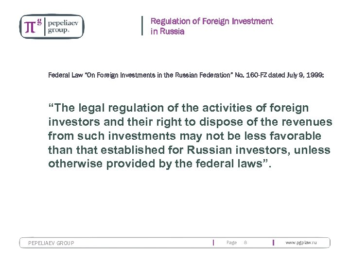 "Regulation of Foreign Investment in Russia Federal Law ""On Foreign Investments in the Russian"