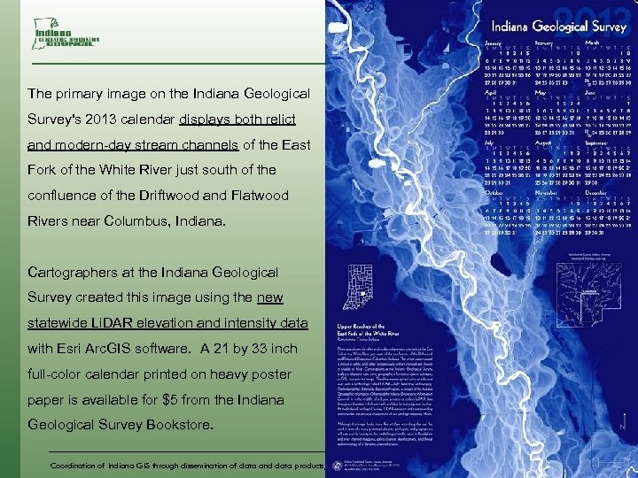 The primary image on the Indiana Geological Survey's 2013 calendar displays both relict and