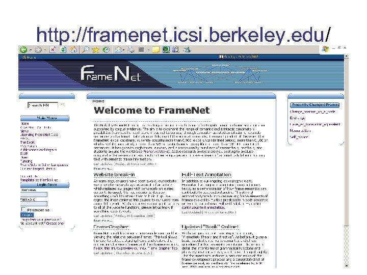 http: //framenet. icsi. berkeley. edu/