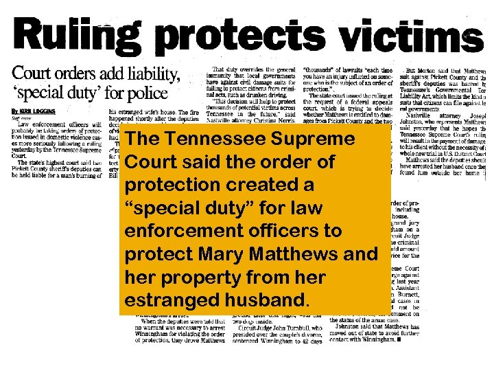 "The Tennessee Supreme Court said the order of protection created a ""special duty"" for"