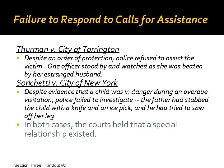 Failure to Respond to Calls for Assistance Thurman v. City of Torrington Despite an