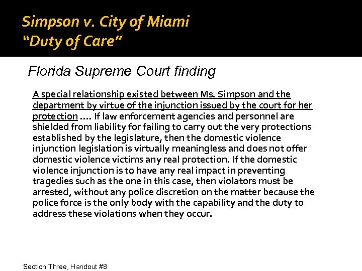 "Simpson v. City of Miami ""Duty of Care"" Florida Supreme Court finding A special"