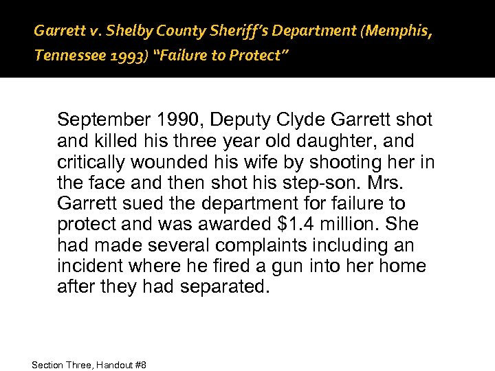 "Garrett v. Shelby County Sheriff's Department (Memphis, Tennessee 1993) ""Failure to Protect"" September 1990,"