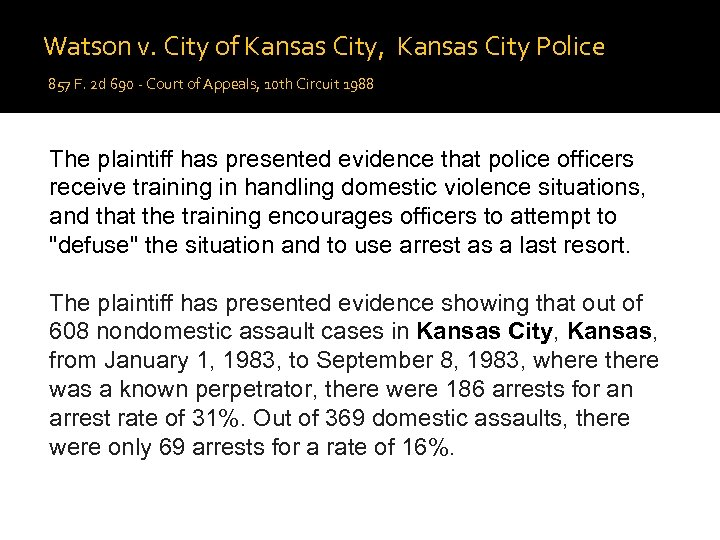 Watson v. City of Kansas City, Kansas City Police 857 F. 2 d 690