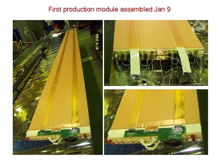 First production module assembled Jan 9