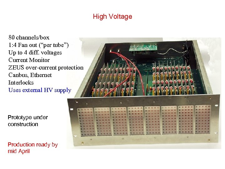 """High Voltage 80 channels/box 1: 4 Fan out (""""per tube"""") Up to 4 diff."""