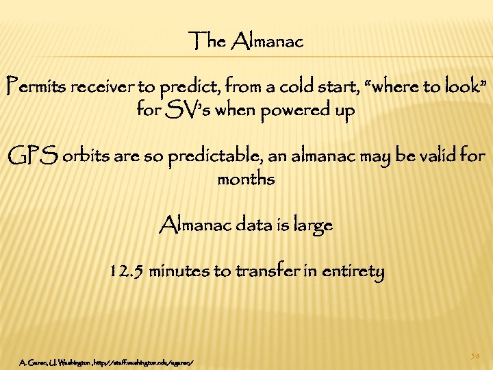 """The Almanac Permits receiver to predict, from a cold start, """"where to look"""" for"""