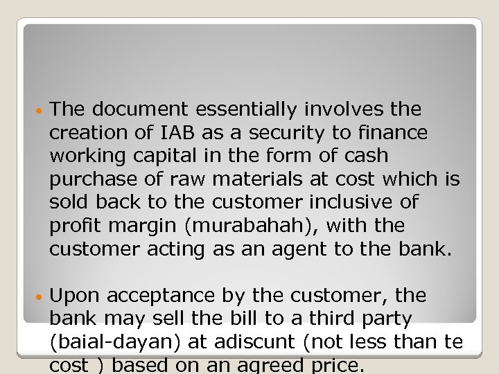 • The document essentially involves the creation of IAB as a security to