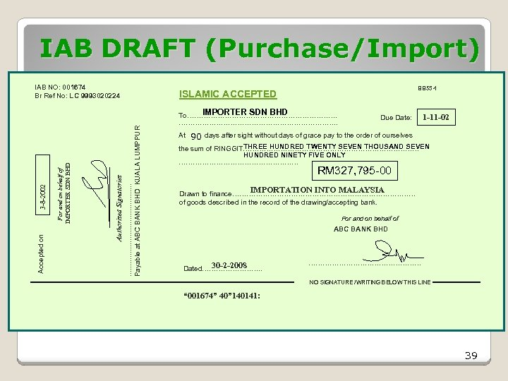 IAB DRAFT (Purchase/Import) BB 53 -1 Payable at ABC BANK BHD KUALA LUMPPUR ISLAMIC