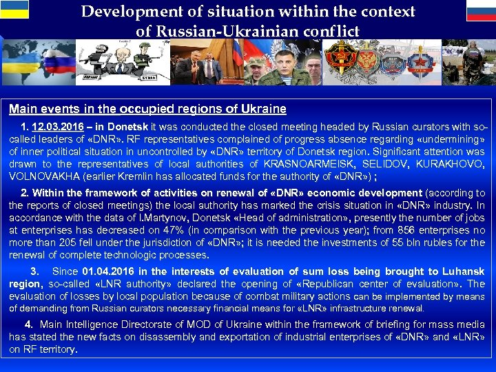 Development of situation within the context of Russian-Ukrainian conflict Main events in the occupied