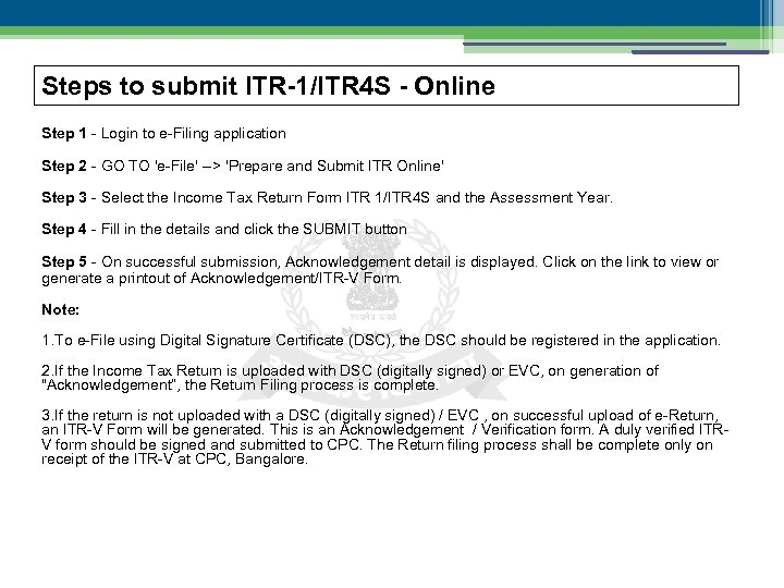 Steps to submit ITR-1/ITR 4 S - Online Step 1 - Login to e-Filing