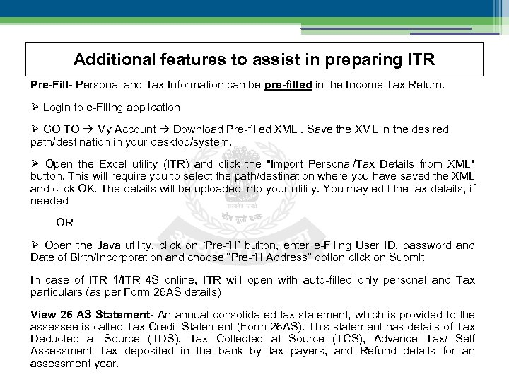 Additional features to assist in preparing ITR Pre-Fill- Personal and Tax Information can be