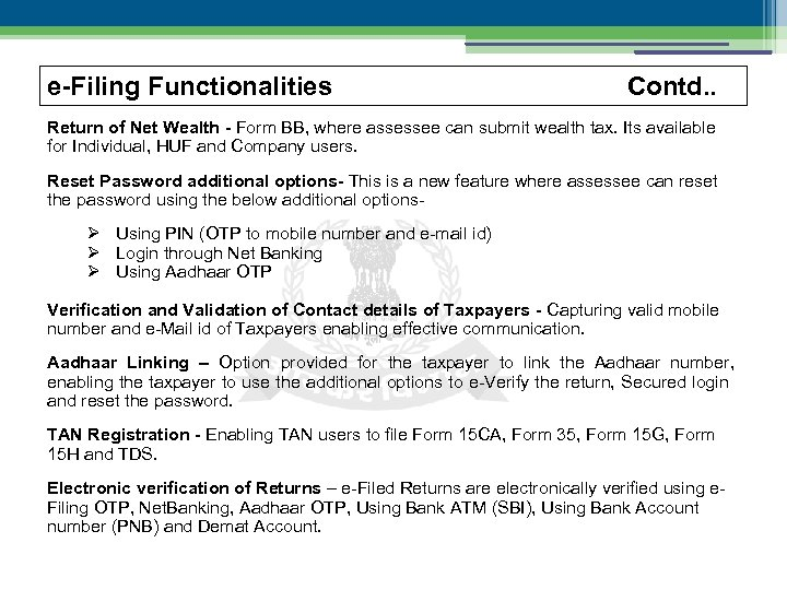 e-Filing Functionalities Contd. . Return of Net Wealth - Form BB, where assessee can