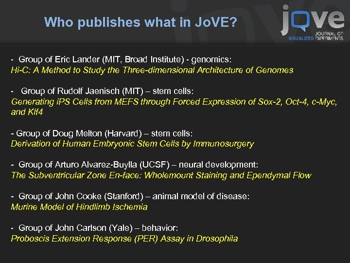 Who publishes what in Jo. VE? - Group of Eric Lander (MIT, Broad Institute)