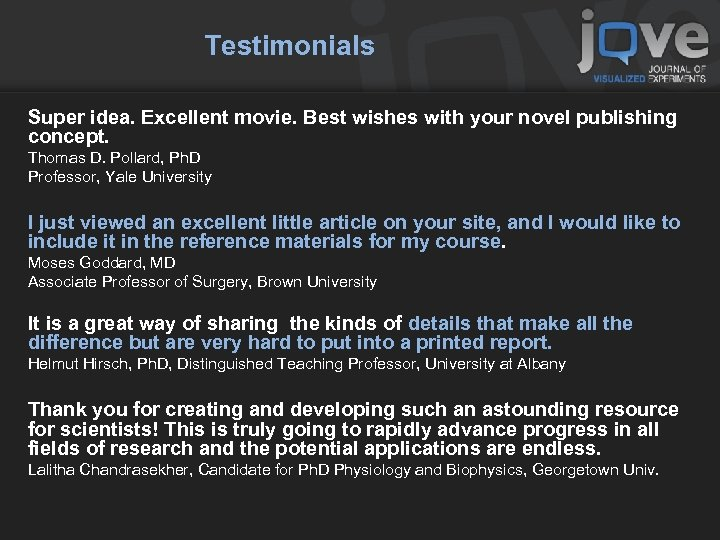 Testimonials Super idea. Excellent movie. Best wishes with your novel publishing concept. Thomas D.