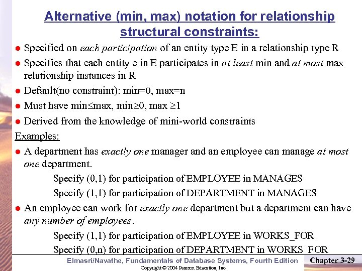 Alternative (min, max) notation for relationship structural constraints: Specified on each participation of an